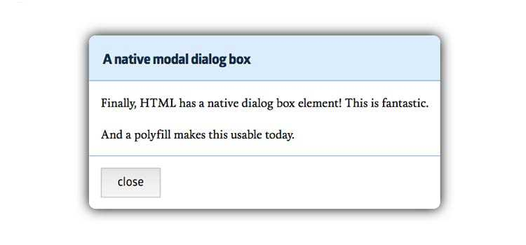 Meet the New Dialog Element