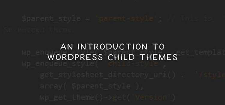 An Introduction to WordPress Child Themes  - weekly news for designers feb 25 13 - Weekly News for Designers № 425