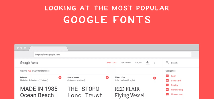 Looking at the Most Popular Google Fonts