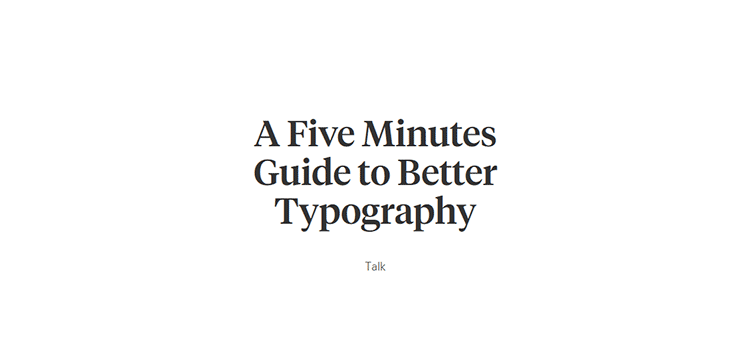 A Five Minutes Guide to Better Typography