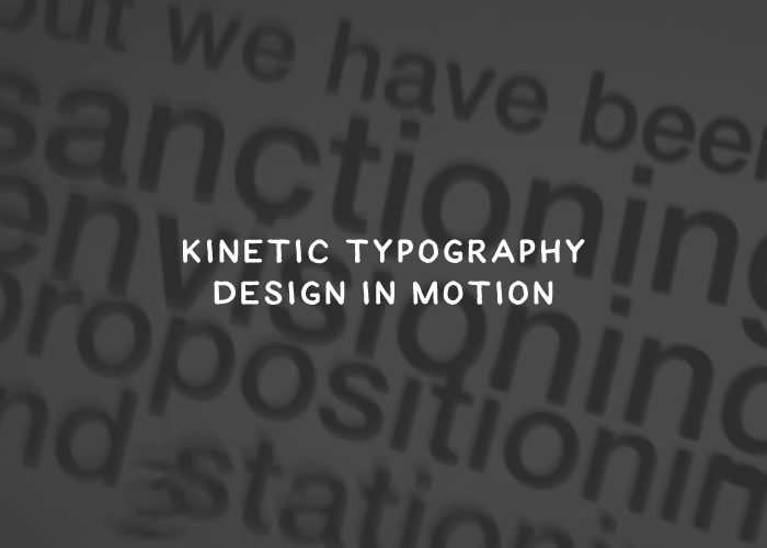 Kinetic Typography: Design in Motion
