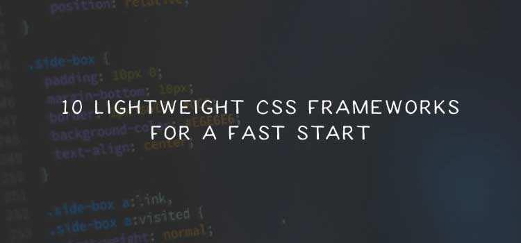 20 Responsive & Lightweight CSS Frameworks