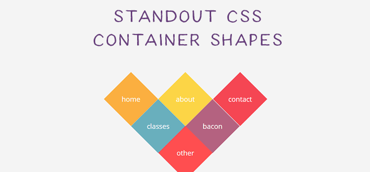 10 Examples of Unorthodox Container Shapes Created with CSS