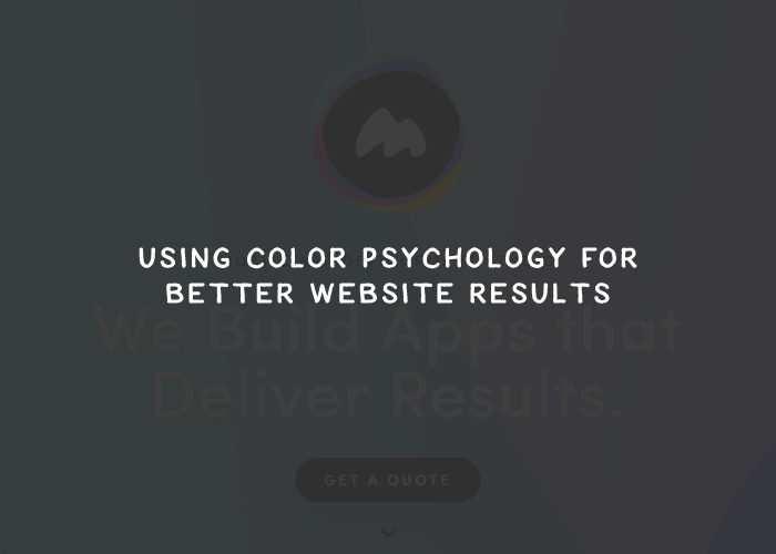 Using Color Psychology for Better Website Results