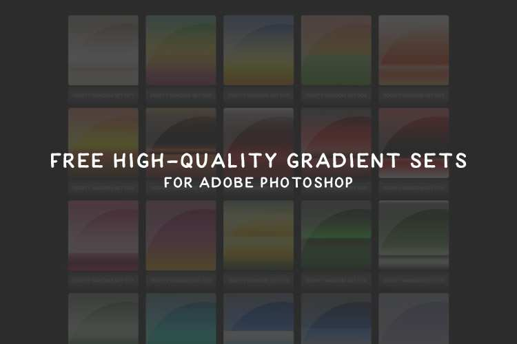 20 Free High-Quality Gradient Sets for Photoshop