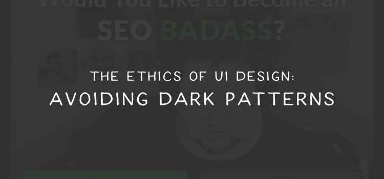 Avoiding Dark Patterns in Web Design