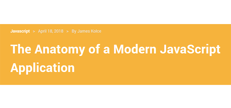 The Anatomy of a Modern JavaScript Application