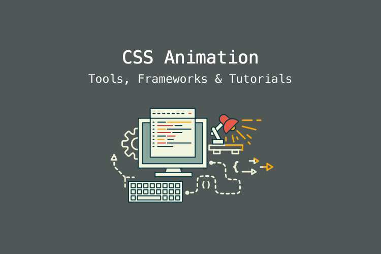 25 Free CSS Animation Tools & Frameworks
