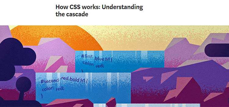 CSS Resources Free How CSS works: Understanding the cascade