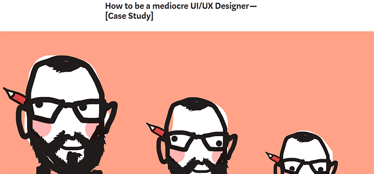 How to be a mediocre UI/UX Designer