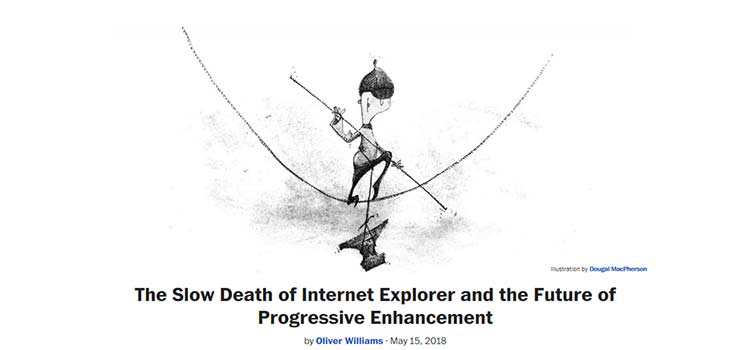The Slow Death of Internet Explorer and the Future of Progressive Enhancement