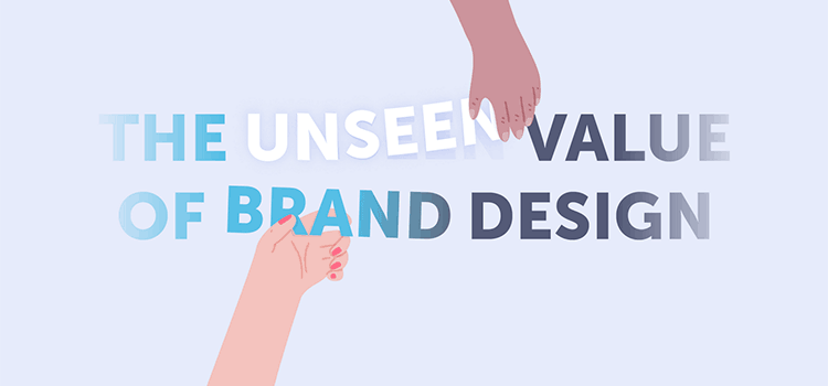 The unseen value of brand design