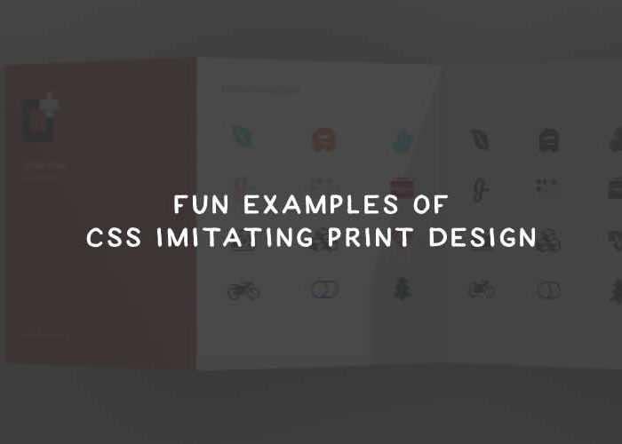 Fun Examples of CSS Imitating Print Design