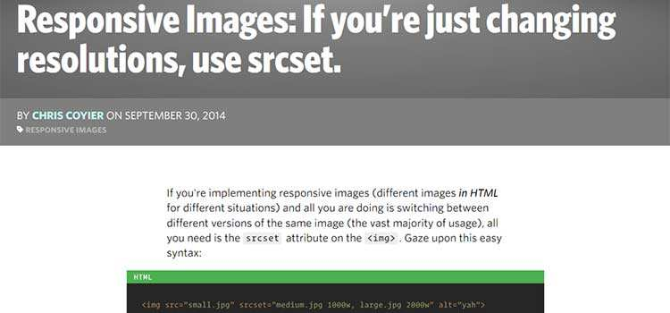 Responsive Images: If you're just changing resolutions, use srcset.