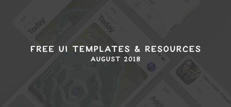 40 Free Resources & Templates for UI Designers (August 2018)