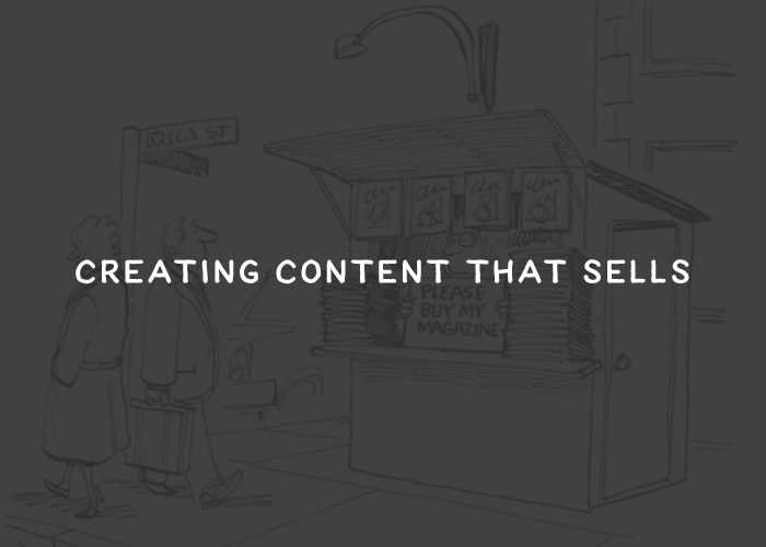 Creating Content That Sells