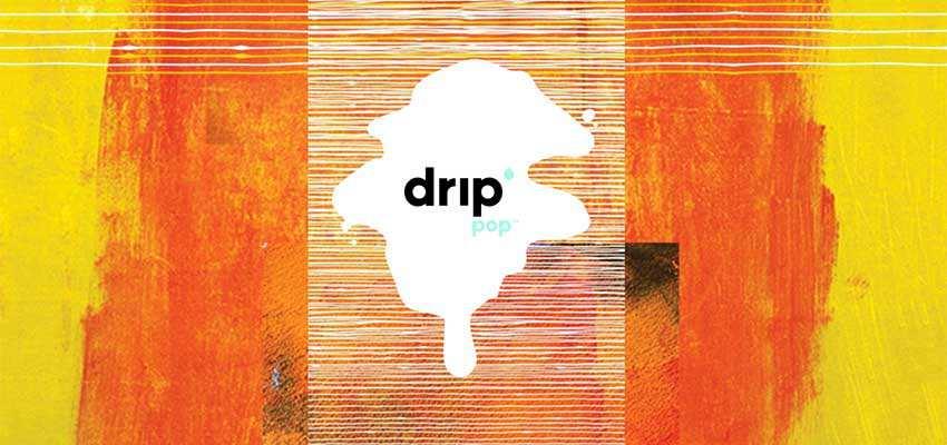 Drip Pop