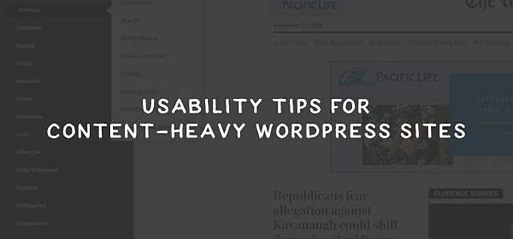 Usability Tips for Content-Heavy WordPress Sites