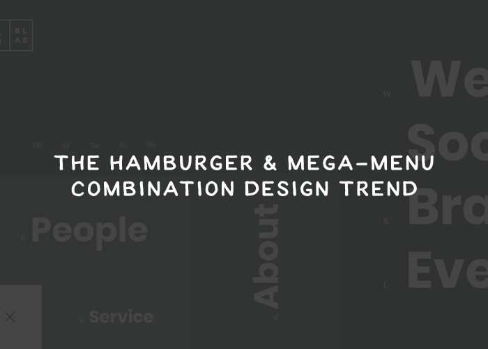 The Hamburger & Mega-Menu Combination Design Trend