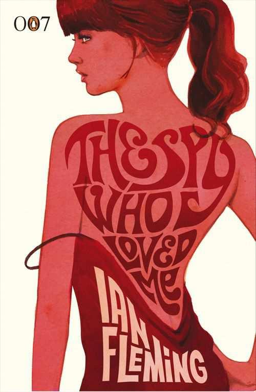 The Spy Who Loved Me - Ian Fleming