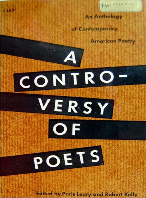 A Controversy of Poets - Paris Leary and Robert Kelly