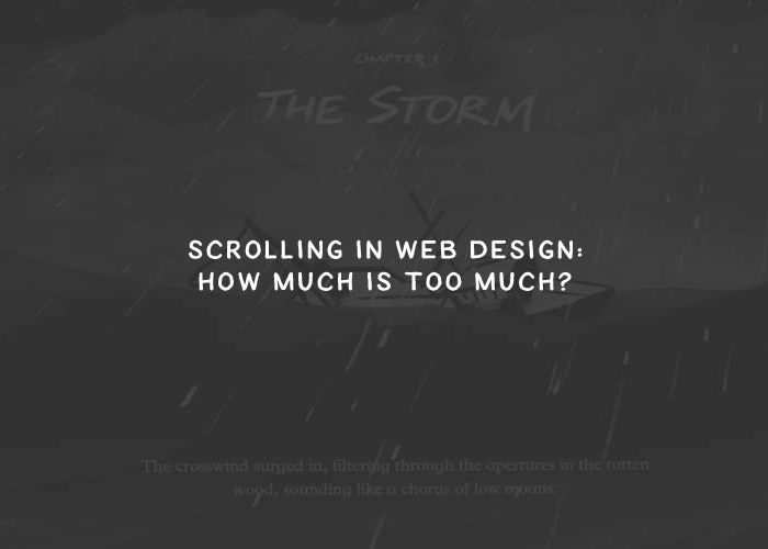 Scrolling in Web Design: How Much Is Too Much?