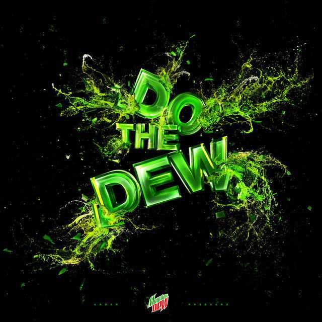 The Mountain Dew as an example of inspirational typography example in print ads