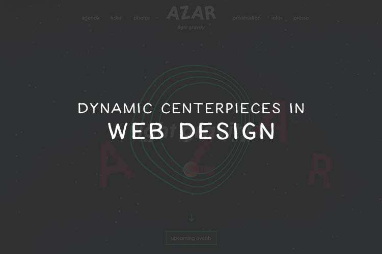 10 Fantastic Examples of Dynamic Centerpieces in Web Design