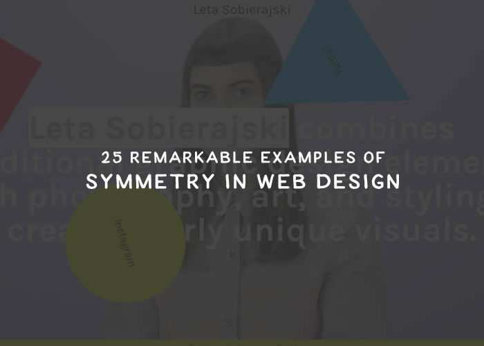 25 Remarkable Examples of Symmetry in Web Design