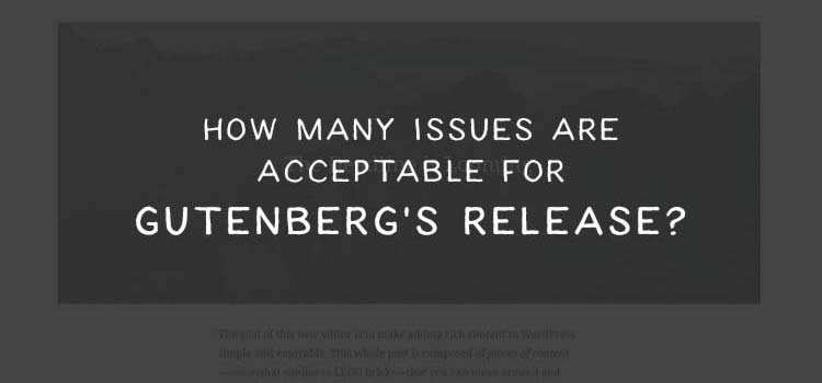 How Many Issues Are Acceptable for Gutenberg's Release?