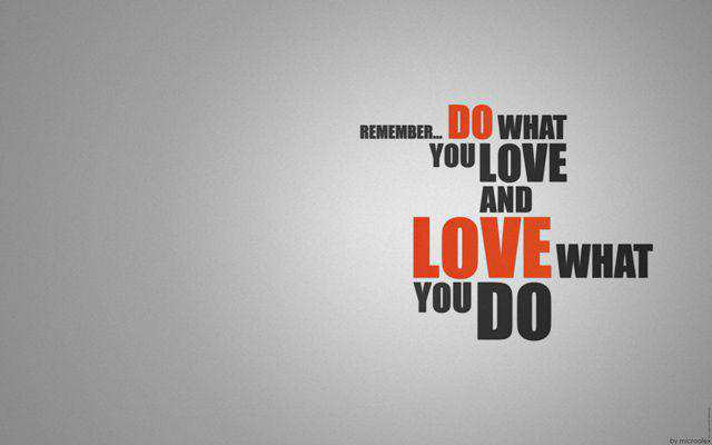 Do What You LOVE motivational wallpaper