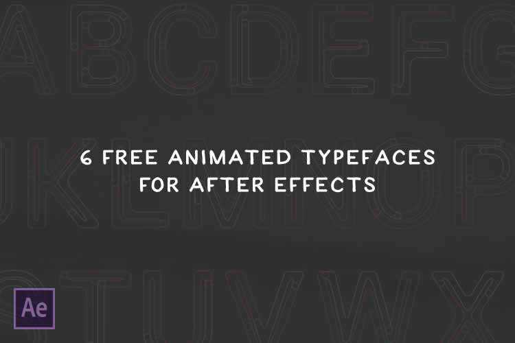 6 Free Animated Typefaces for Adobe After Effects