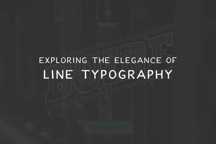 Exploring the Elegance of Line Typography in Web Design
