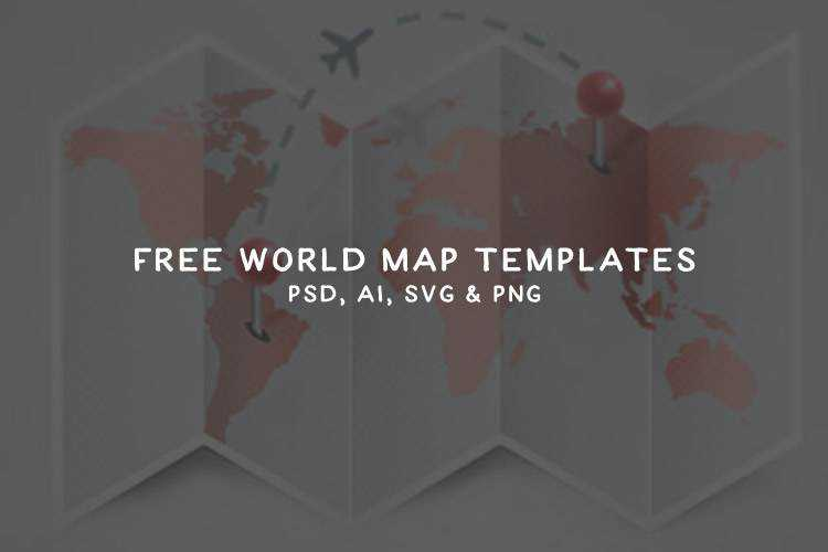 25 High-Quality Free World Map Templates