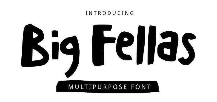 Big Fellas Cute Font