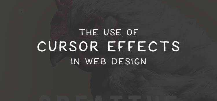 The Use of Cursor Effects in Web Design