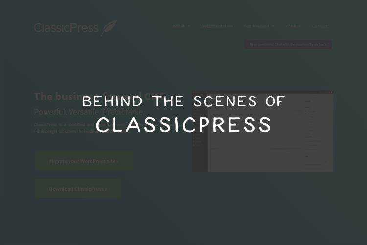 Behind the Scenes of ClassicPress - the WordPress Alternative