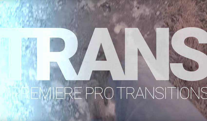 30 Premiere Pro Transitions Free
