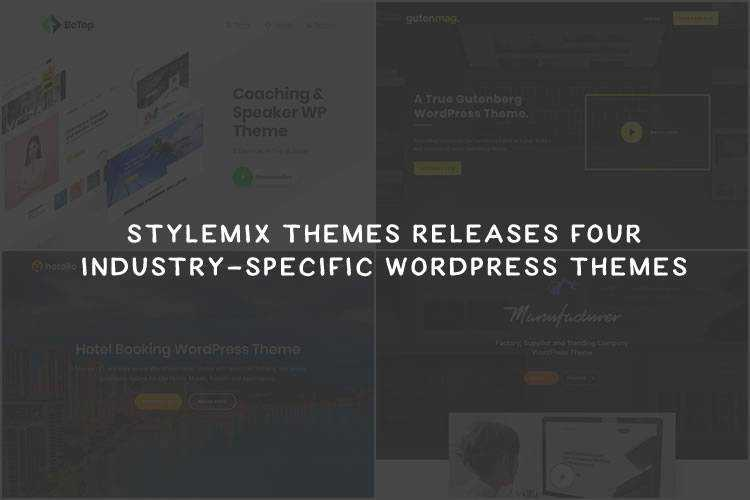 Stylemix Themes Releases 4 Industry-Specific WordPress Themes