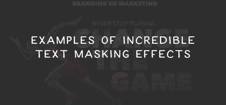 10 Incredible Text Masking Effects Examples