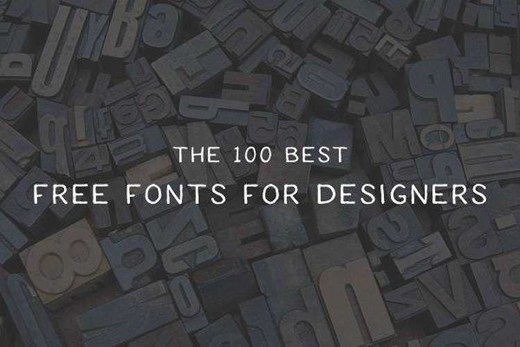The 100 Best Free Fonts for Designers in 2019