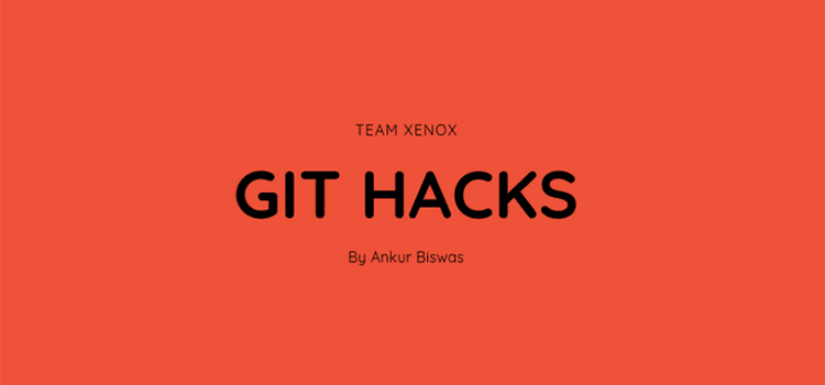 Git hacks you should know about