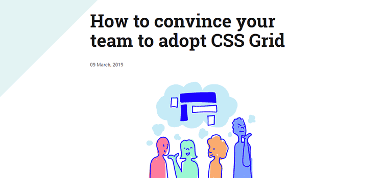 How to convince your team to adopt CSS Grid