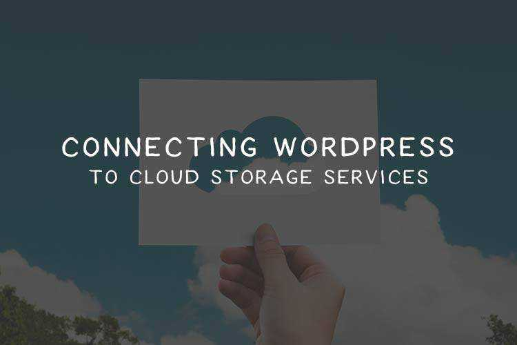 QnA VBage Connecting WordPress to Cloud Storage Services