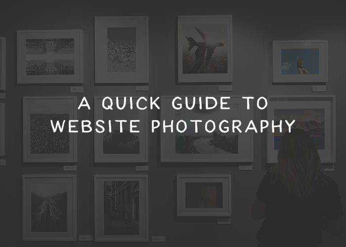 A Quick Guide to Website Photography