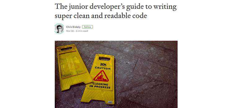 The junior developer's guide to writing super clean and readable code