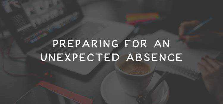 Preparing Your Freelance Design Business for an Unexpected Absence