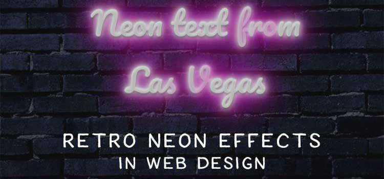 12 Stunning Retro Neon Effects in Web Design