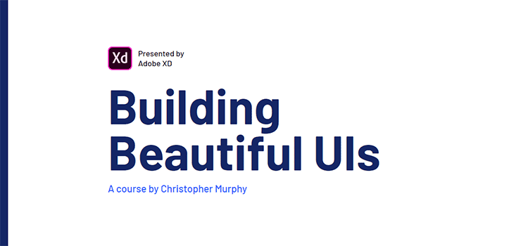 Building Beautiful UIs