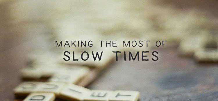 Making the Most of Slow Times at Your Web Design Business